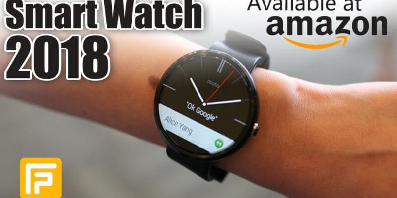 5 Best Smart Watch For Men 2018  Available On Amazon 20...